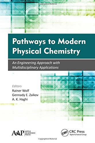 PDF Pathways to Modern Physical Chemistry An Engineering Approach with Multidisciplinary Applications