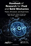 Handbook of research for fluid and solid mechanics |