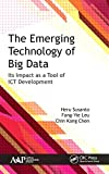 THE EMERGING TECHNOLOGY OF BIG DATA : Its Impact as a Tool of ICT Development