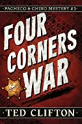 Four Corners War by Ted Clifton