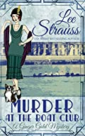 Murder at the Boat Club by Lee Strauss