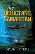The Reluctant Samaritan by Brian Peters