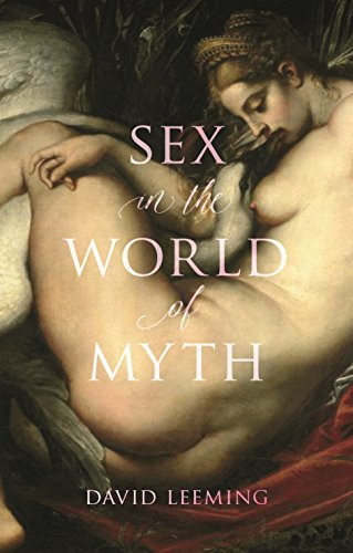 Sex in the World of Myth by David Leeming