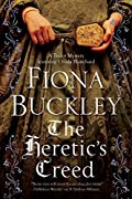 The Heretic's Creed by Fiona Buckley