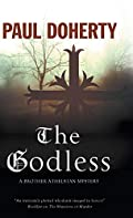 The Godless by Paul Doherty