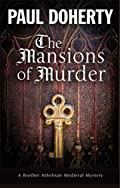 Mansions of Murder by Paul Doherty