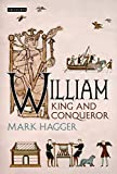 William : king and conqueror