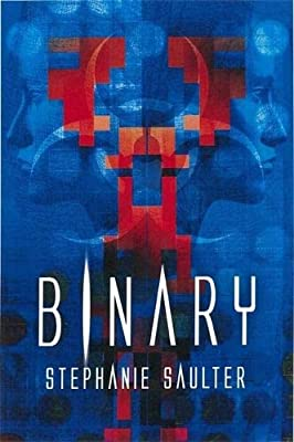 BOOK REVIEW: Binary (Revolution #2) by Stephanie Saulter