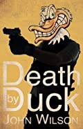 Death by Duck by John Wilson
