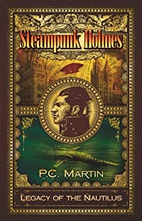 Legacy of the Nautilus by P. C. Martin