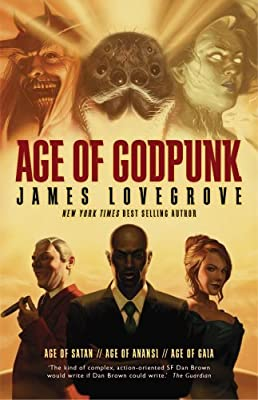 [GUEST POST] James Lovegrove Defines Godpunk