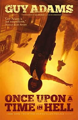 Cover & Synopsis: ONCE UPON A TIME IN HELL by Guy Adams
