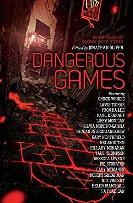 Table of Contents: DANGEROUS GAMES Edited by Jonathan Oliver