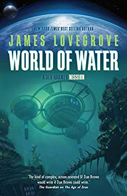 Cover & Synopsis: WORLD OF WATER by James Lovegrove (Plus: A DEV HARMER Gallery)