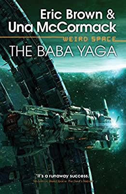 Cover & Synopsis: WEIRD SPACE: THE BABA YAGA by Eric Brown and Una McCormack (Plus: A WEIRD SPACE Cover Gallery)