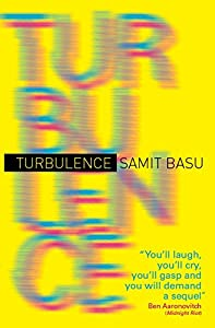 An Interview with Samit Basu, Author of TURBULENCE