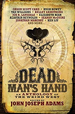 Read an Excerpt from the Weird West Anthology DEAD MAN