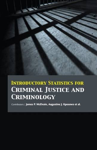 INTRODUCTORY STATISTICS FOR CRIMINAL JUSTICE AND CRIMINOLOGY (HB)