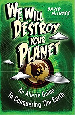 BOOK REVIEW: We Will Destroy Your Planet by David McIntee