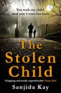 The Stolen Child by Sanjida Kay
