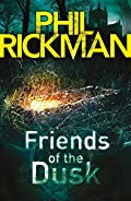 Friends of the Dusk by Phil Rickman