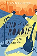 End of the Roadie by Elizabeth Flynn