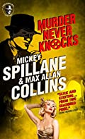 Murder Never Knocks by Mickey Spillane and�Max Allan Collins