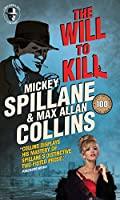 The Will to Kill by Mickey Spillane and Max Allan Collins