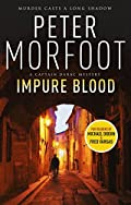 Impure Blood by Peter Morfoot