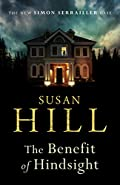 The Benefit of Hindsight by Susan Hill