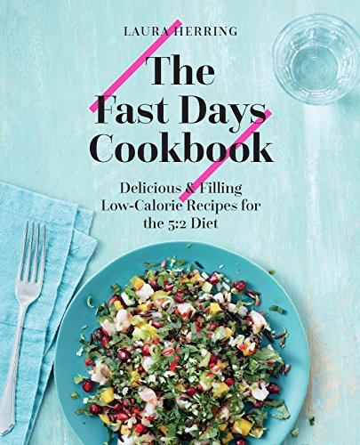 Pdf the fast days cookbook delicious filling low calorie recipes pdf the fast days cookbook delicious filling low calorie recipes for the 52 diet free ebooks download ebookee forumfinder Image collections