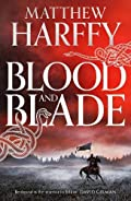 Blood And Blade by Matthew Harffy