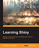 Learning Shiny : make the most of R's dynamic capabilities and create web applications with Shiny | RESNIZKY Hernan G