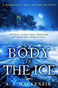 The Body in the Ice by A. J. MacKenzie