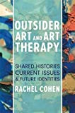 Outsider Art and Art Therapy