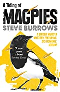 A Tiding of Magpies by Steve Burrows