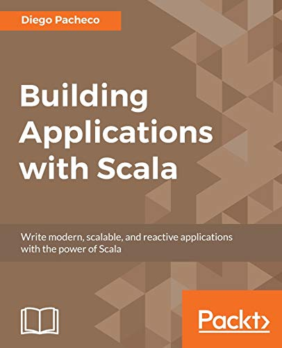Pdf Building Applications With Scala Free Ebooks Download Ebookee
