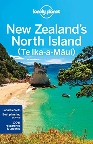 Lonely Planet New Zealand's North Island (Travel Guide) - Lonely Planet, Sarah Bennett, Lee Slater