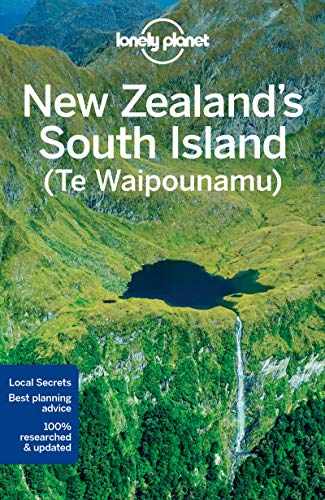 Lonely Planet New Zealand's South Island (Travel Guide) - Lonely Planet, Sarah Bennett, Lee Slater