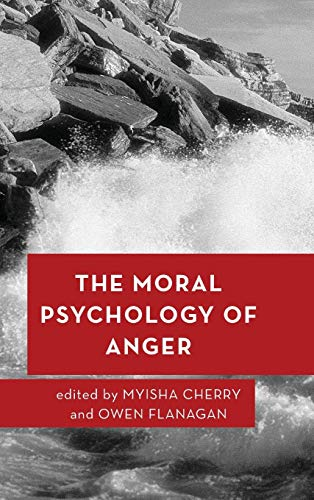 The  Moral Psychology of Anger