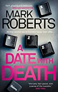 A Date with Death by Mark Roberts