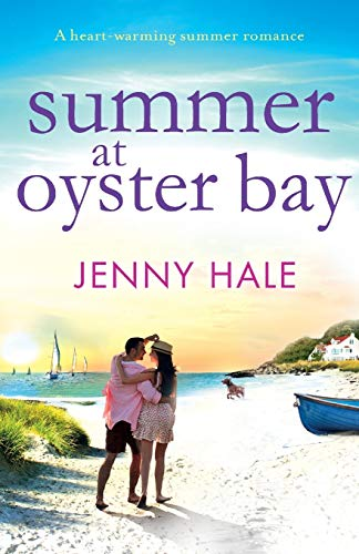 Summer at Oyster Bay: A heart-warming summer romance - Jenny Hale