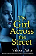 The Girl Across the Street by Vikki Patis