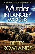 Murder in Langley Woods by Betty Rowlands
