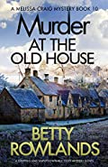 Murder at the Old House by Betty Rowlands