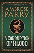 A Corruption of Blood by Ambrose Parry