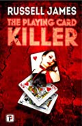 The Playing Card Killer by Russell James