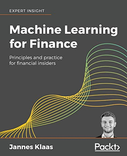 Machine Learning for Finance: Principles and practice for financial insiders Packt 第1张