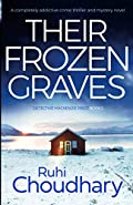 Their Frozen Graves by Ruhi Choudhary