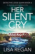 Her Silent Cry by Lisa Regan